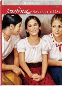 Josefina Saves the Day: A Summer Story - Valerie Tripp