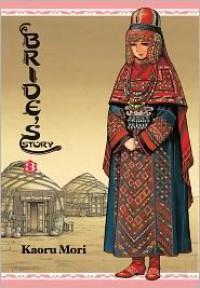 A Bride's Story, Volume 3 - Kaoru Mori
