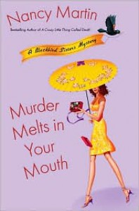 Murder Melts in Your Mouth - Nancy Martin