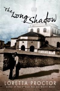 The Long Shadow - Loretta Proctor