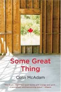 Some Great Thing - Colin McAdam