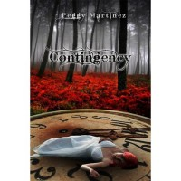 Contingency (Sage Hannigan Time Warper, #1) - Peggy Martinez