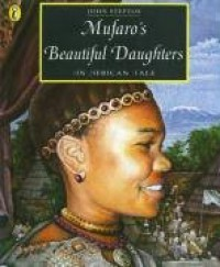 Mufaro's Beautiful Daughters: An African Tale (Picture Puffin) - John Steptoe
