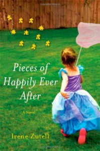 Pieces of Happily Ever After - Irene Zutell