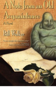 A Note from an Old Acquaintance - Bill Walker