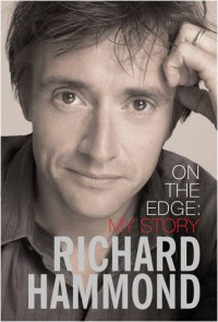 On the Edge - Richard Hammond, Mindy Hammond