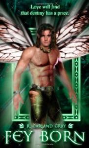 Fey Born: Book Two in the Fairy (Faith) Series - R Garland Gray