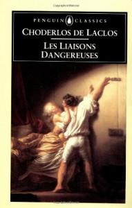Les Liaisons Dangereuses - Pierre Choderlos de Laclos, P.W. Stone, P.W.K. Stone