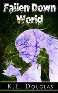 Fallen Down World - K.E. Douglas