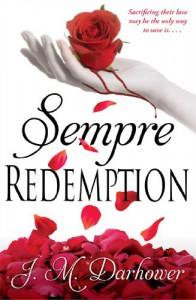 Sempre: Redemption (Forever, #2) - J.M. Darhower