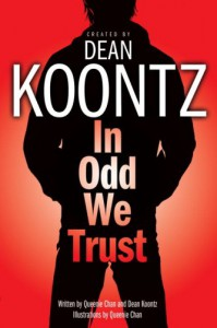 In Odd We Trust - Queenie Chan, Dean Koontz