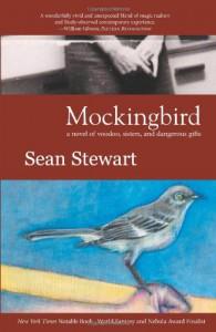 Mockingbird - Sean Stewart