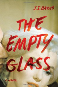 The Empty Glass (Audio) - J I Baker, Arielle DeLisle
