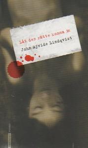 Buch SCHWEDISCH. Låt den rätte komma in - John Ajvide Lindqvist