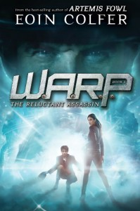 WARP Book 1: The Reluctant Assassin (W.A.R.P.) - Eoin Colfer