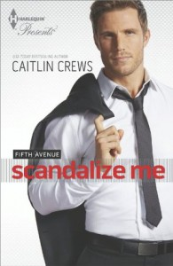 Scandalize Me - Caitlin Crews