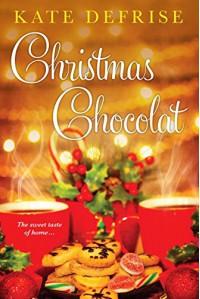 Christmas Chocolat - Kate Defrise