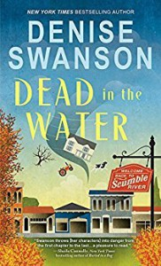 Dead in the Water (Welcome Back to Scumble River) - Denise Swanson