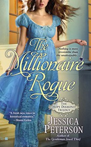 The Millionaire Rogue (The Hope Diamond Trilogy) - Jessica Peterson