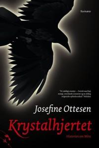 Krystalhjertet - Historien om Mira - Josefine Ottesen