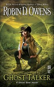 Ghost Talker (The Ghost Seer Series Book 4) - Robin D. Owens