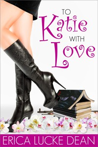 To Katie With Love - Erica Lucke Dean