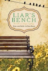 Liar's Bench - Kim Michele Richardson