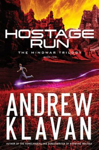 Hostage Run (The MindWar Trilogy) - Andrew Klavan