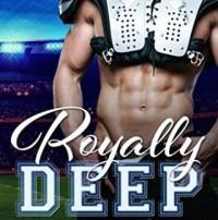 Royally Deep - Virna DePaul