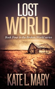 Lost World (Broken World Book 4) - Kate L. Mary, Emily Teng