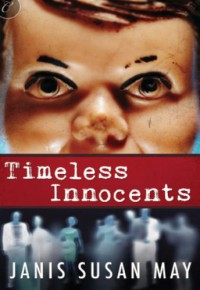 Timeless Innocents - Janis Susan May