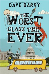 The Worst Class Trip Ever - Dave Barry