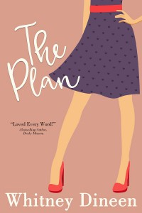 The Plan - Whitney Dineen