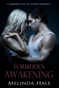Forbidden Awakening - Melinda Hale