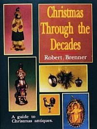 Christmas Through the Decades - Robert Brenner