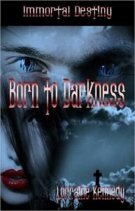 Born to Darkness - Lorraine Kennedy