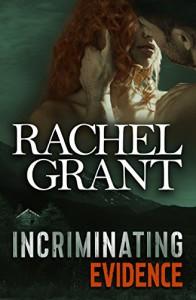 Incriminating Evidence (Evidence Series Book 4) - Rachel Grant
