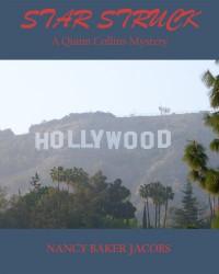 Star Struck (Quinn Collins Mysteries Book 1) - Nancy Baker Jacobs