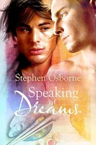 Speaking of Dreams - Stephen Osborne
