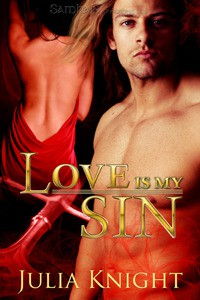Love is My Sin (Oathcursed, Book Two) - Julia Knight