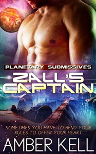 Zall's Captain (Planetary Submissives Book 3) - Amber Kell