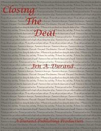 Closing The Deal - Jen A. Durand