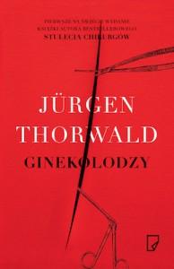 Ginekolodzy - Jürgen Thorwald, Anna Wziątek