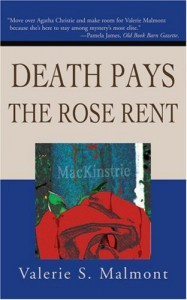 Death Pays the Rose Rent (Tori Miracle Mysteries, No. 1) - Valerie S. Malmont