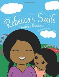 Rebecca's Smile - Patrice Robinson