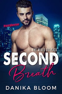 Second Breath - Danika Bloom