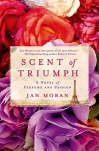 Scent of Triumph - Jan Moran