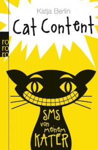 Cat Content: SMS von meinem Kater - Katja Berlin