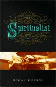 The Spiritualist - Megan Chance