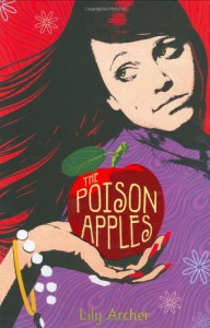 The Poison Apples - Lily Archer